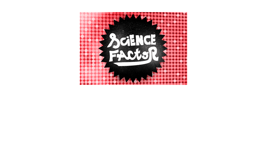 Science Factor | Concours national
