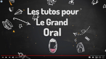 Tutos grand oral