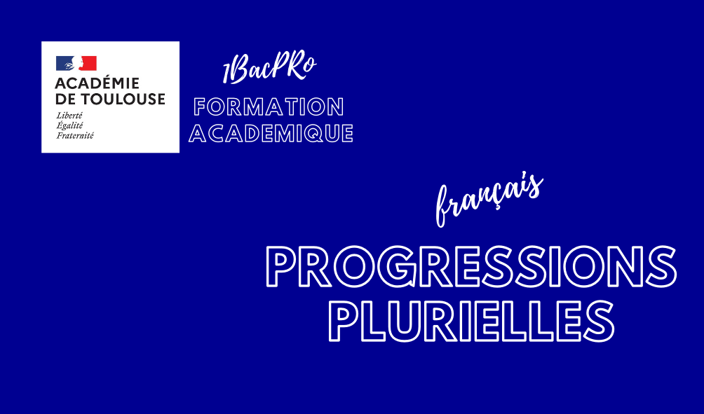 LOGOprogressionplurielleFORMATION1BACPROlettres